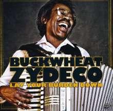 Buckwheat Zydeco: Lay Your Burden Down, CD