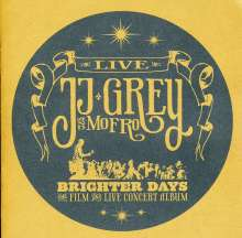 J.J. Grey & Mofro: Brighter Days:  Live 2011, 1 CD und 1 DVD