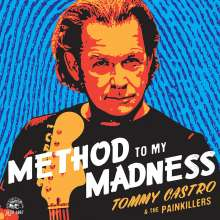 Tommy Castro: Method To My Madness (180g) (Blue Vinyl), LP