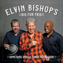 Elvin Bishop: Something Smells Funky 'Round Here, CD