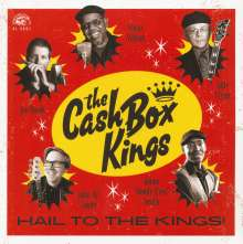 The Cash Box Kings: Hail To The Kings! (180g), LP