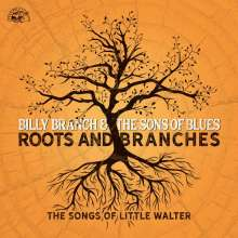 Billy Branch: Roots And Branches: The Songs Of Little Walter, CD