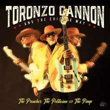 Toronzo Cannon: The Preacher, The Politician Or The Pimp, CD
