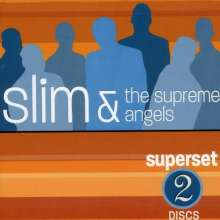 Slim & Supreme Angels: Slim & Supreme Angels: Super S, CD