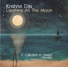 Krishna Das: Laughing At The Moon: A Collection Of Classics 1996 - 2005, CD