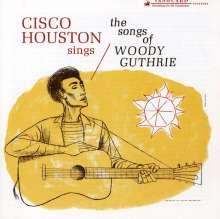 Cisco Houston: ...Sings Woody Guthrie, CD