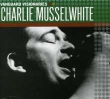 Charlie Musselwhite: Vanguard Visionaries, CD