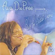 Ava Dupree: Blues For Sistah Dupree, CD