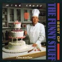 Mike Cross: Creme De La Cross-Best, CD