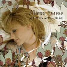 Allison Moorer: Getting Somewhere, CD
