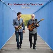 Eric Marienthal & Chuck Loeb: Bridges, CD