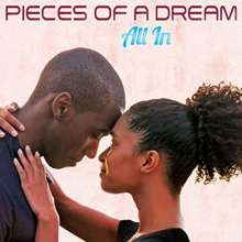 Pieces Of A Dream: All In, CD