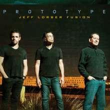 Jeff Lorber (geb. 1952): Prototype, CD