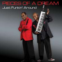 Pieces Of A Dream: Just Funkin' Around, CD