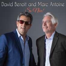 David Benoit & Marc Antoine: So Nice!, CD