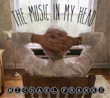 Michael Franks (geb. 1944): The Music In My Head, CD