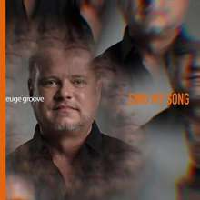 Euge Groove: Sing My Song, CD