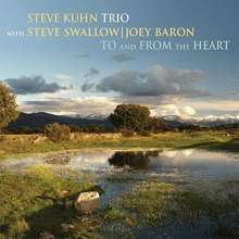 Steve Kuhn (geb. 1938): To And From The Heart, CD