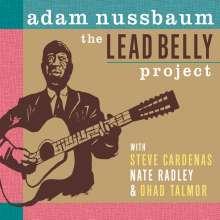 Adam Nussbaum (geb. 1955): The Lead Belly Project, CD