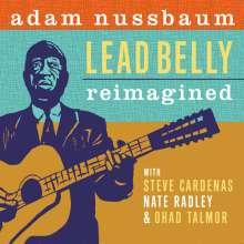 Adam Nussbaum (geb. 1955): Leadbelly Reimagined, CD