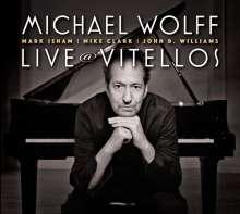 Michael Wolff: Live At Vitellos, CD