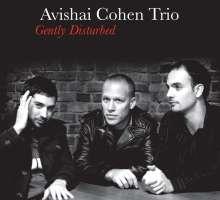 Avishai Cohen (Bass) (geb. 1970): Gently Disturbed, CD