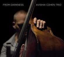Avishai Cohen (Bass) (geb. 1970): From Darkness, CD