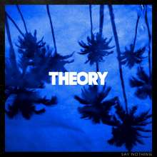 Theory Of A Deadman: Say Nothing, CD