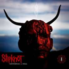 Slipknot: Antennas To Hell (Collection) (Special Edition 2CD + DVD), 2 CDs