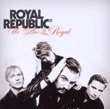 Royal Republic: We Are The Royal, CD