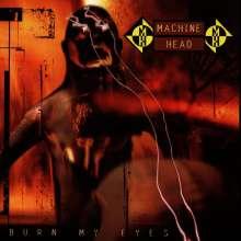 Machine Head: Burn My Eyes, CD