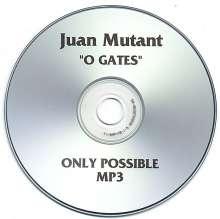 Juan Mutant: 0 Gates, CD