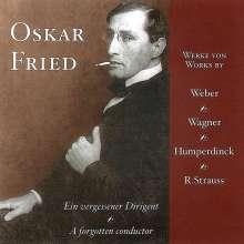 Oskar Fried - Ein vergessener Dirigent, CD
