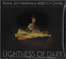 Fiona Joy Hawkins & Rebecca Daniel: The Lightness Of Dark, CD