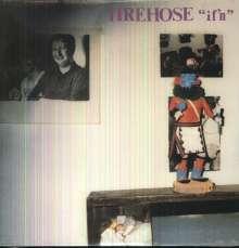 Firehose: If'n, LP