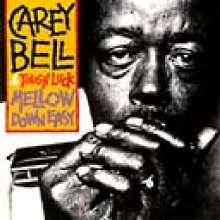 Carey Bell: Mellow Down Easy, CD