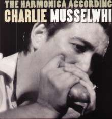Charlie Musselwhite: The Harmonica According To Charlie Musselwhite (180g), LP