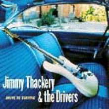 Jimmy Thackery: Drive To Survive, CD