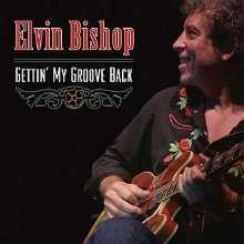 Elvin Bishop: Gettin' My Groove Back, CD
