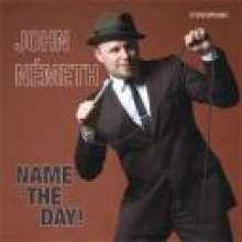 John Németh: Name The Day!, CD