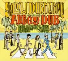 Yellow Dubmarine: Abbey Dub, CD