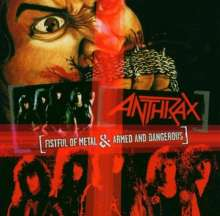Anthrax: Fistful Of Metal / Armed And Dangerous - 25th Annivers. Edt., LP