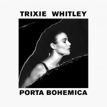 Trixie Whitley: Porta Bohemica, CD