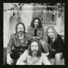 Chris Robinson Brotherhood: Anyway You Love, We Know How You Feel, CD