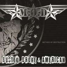 M.O.D.: Busted, Broke & American, CD