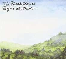 The Black Crowes: Before The Frost (Blue Splattered Vinyl), 2 LPs