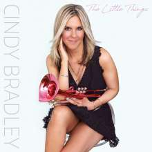 Cindy Bradley (geb. 1977): Little Things, CD
