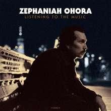 Zephaniah Ohora: Listening To The Music, CD