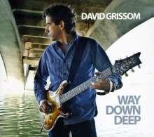 David Grissom: Way Down Deep, CD