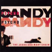 The Jesus And Mary Chain: Psychocandy, CD